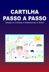 Capa da cartilha passo a passo - adoção de crianças e adolescentes no Brasil