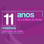 11 Anos Lei Maria da Penha